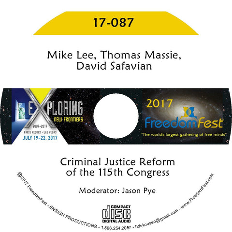 Mike Lee, Thomas Massie, David Safavian - Criminal Justice Reform of the 115th Congress