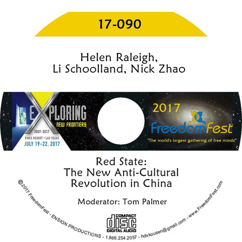 Helen Raleigh, Li Schoolland, Nick Zhao - Red State: The New Anti-Cultural Revolution in China