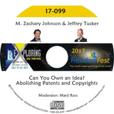 M. Zachary Johnson, Jeffrey Tucker - Can You Own an Idea? Abolishing Patents and Copyrights