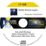 Rabbi Daniel Lapin - Sex and Money: How Humanity's Twin Obsessions Become One