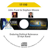 John Fund, Stephen Moore - Enduring Political Relevance of Ayn Rand