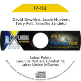 David Dewhirst, Jacob Huebert, Terry Pell, Timothy Sandefur - Labor Pains: Lawsuits that are Combating Labor Union Influence