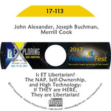 John Alexander, Joseph Buchman, Merrill Cook - Is ET Libertarian? The NAP, Self-Ownership, and High Technology: If THEY are HERE, They are Libertarian!