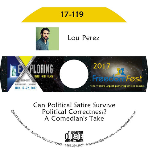 Lou Perez - Can Political Satire Survive Political Correctness? A Comedian's Take