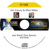Jim Caruso, Matt Kibbe - Ayn Rand, Free Speech, and Beer