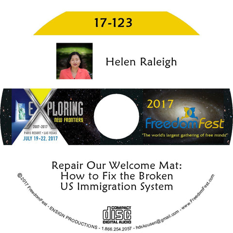 Helen Raleigh - Repair Our Welcome Mat: How to Fix the Broken US Immigration System