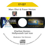 Marc Eliot, Fraser Heston - Charlton Heston: Hollywood's Last Icon