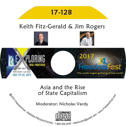 Keith Fitz-Gerald, Jim Rogers - Asia and the Rise of State Capitalism
