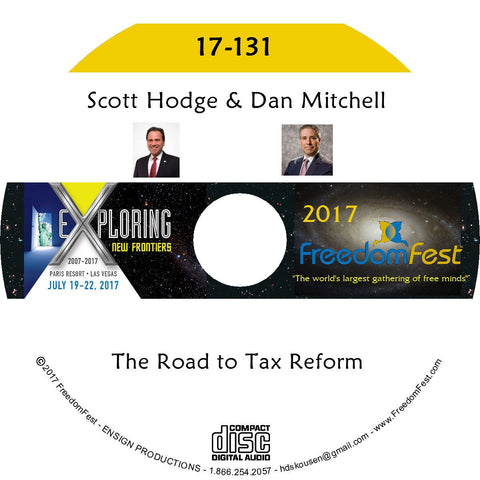 Scott Hodge, Dan Mitchell - The Road to Tax Reform