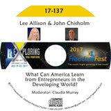 Lee Allison, John Chisholm - PANEL: What Can America Learn from Entrepreneurs in the Developing World?