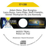 Adam Bates, Dan Bongino, Larry Burns, Larry Elder, Neill Franklin, Daniel Thompson III, Lisa Kennedy - MOCK TRIAL: Police on Trial