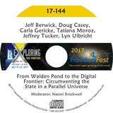 Jeff Berwick, Doug Casey, Carla Gericke, Tatiana Moroz, Jeffrey Tucker, Lyn Ulbricht - From Walden Pond to the Digital Frontier: Circumventing the State in a Parallel Universe