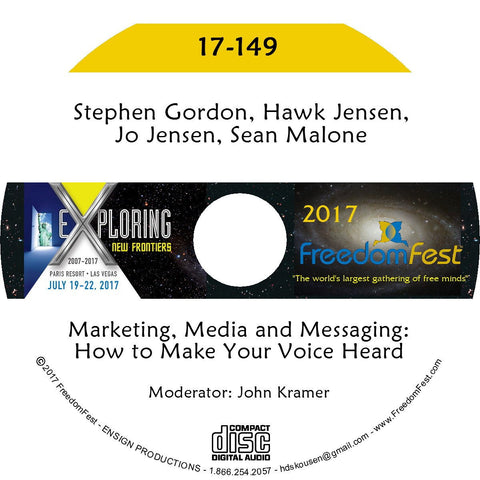 Stephen Gordon, Hawk Jensen, Jo Jensen, Sean Malone - Marketing, Media and Messaging: How to Make Your Voice Heard