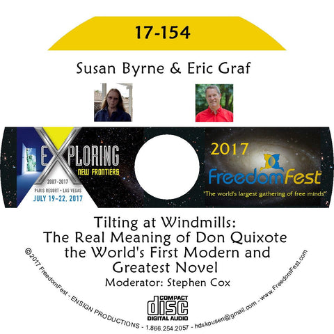 Susan Byrne, Eric Graf - Tilting at Windmills: The Real Meaning of Don Quixote, the World's First Modern and Greatest Novel