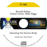 Ronald Bailey, Zoltan Istvan, Mike Riggs - Liberating the Human Body