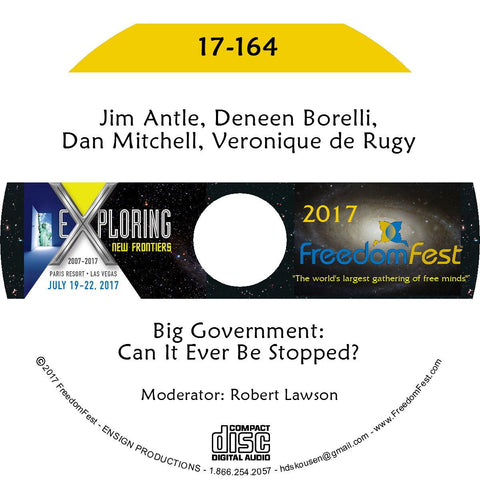 Jim Antle, Deneen Borelli, Dan Mitchell, Veronique de Rugy - Big Government: Can It Ever Be Stopped?