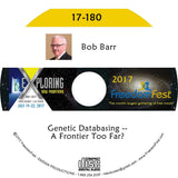 Bob Barr - Genetic Databasing -- A Frontier Too Far?