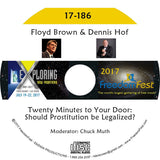 Floyd Brown, Dennis Hof - Twenty Minutes to Your Door: Should Prostitution be Legalized?
