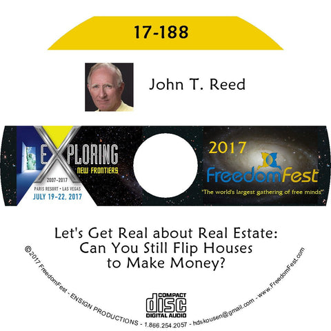 John T. Reed - Let's Get Real about Real Estate: Can You Still Flip Houses to Make Money?