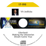 Vit Jedlicka - Liberland: Making the Libertarian Dream Come True