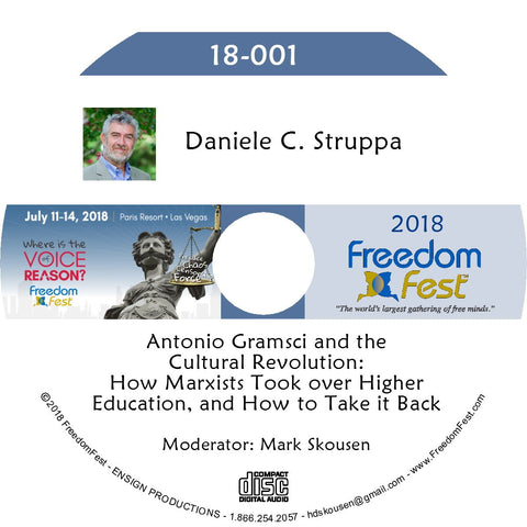 Daniele C. Struppa - Antonio Gramsci and the Cultural Revolution: How Marxists Took over Higher Education, and How to Take it Back