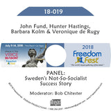 Fund, Hastings, Kolm, de Rugy - PANEL: Sweden's Not-So-Socialist Success Story