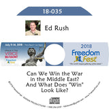 "Ed Rush - Can We Win the War in the Middle East? And What Does ""Win"" Look Like?"
