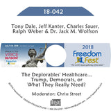 Dale, Kanter, Sauer, Weber, Wolfson - The Deplorables' Healthcare...Trump, Democrats, or What They Really Need?