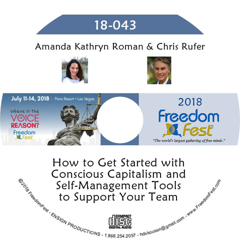 Amanda Kathryn Roman, Chris Rufer - How to Get Started with Conscious Capitalism and Self-Management Tools to Support Your Team