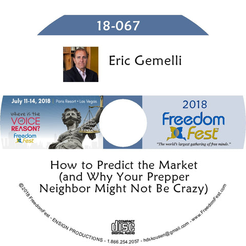 Eric Gemelli - How to Predict the Market (and Why Your Prepper Neighbor Might Not Be Crazy)