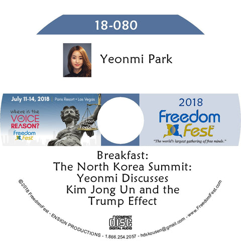 Yeonmi Park - Breakfast: The North Korea Summit: Yeonmi Discusses Kim Jong Un and the Trump Effect