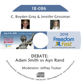 C. Boyden Gray, Jennifer Grossman - DEBATE: Adam Smith vs Ayn Rand