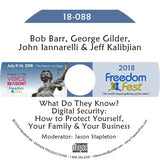 Barr, Gilder, Iannarelli, Kalibjian - What Do They Know? Digital Security: How to Protect Yourself, Your Family and Your Business