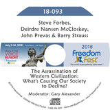 Forbes, McCloskey, Prevas, Strauss - The Assassination of Western Civilization: What's Causing Our Society to Decline?