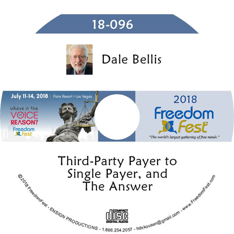 Dale Bellis - Third-Party Payer to Single Payer, And The Answer