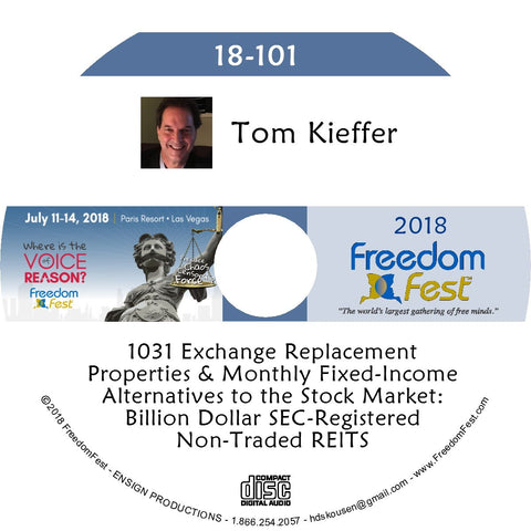 Tom Kieffer - 1031 Exchange Replacement Properties & Monthly Fixed-Income Alternatives to the Stock Market: Billion Dollar SEC-Registered Non-Traded REITS