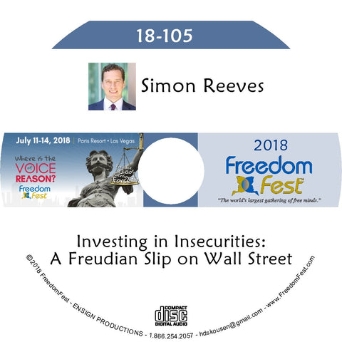 Simon Reeves - Investing in Insecurities: A Freudian Slip on Wall Street