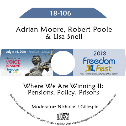 Adrian Moore, Robert Poole, Lisa Snell - Where We Are Winning II: Pensions, Policy, Prisons