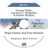 Gilder, McQuillan, Whaples - Pope Francis and Free Markets