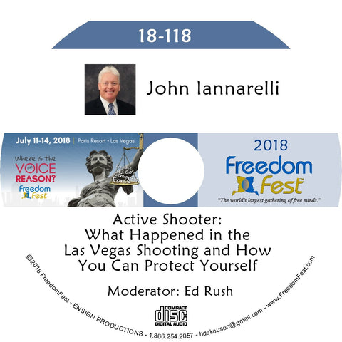 John Iannarelli - Active Shooter: What Happened in the Las Vegas Shooting and How You Can Protect Yourself