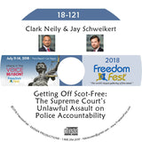 Clark Neily, Jay Schweikert - Getting Off Scot-Free: The Supreme Court's Unlawful Assault on Police Accountability