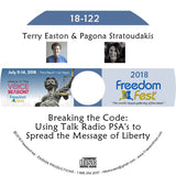 Terry Easton, Pagona Stratoudakis - Breaking the Code: Using Talk Radio PSA's to Spread the Message of Liberty