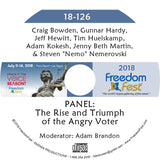 Bowden, Hardy, Hewitt, Huelskamp, Kokesh, Martin, Nemerovski - PANEL: The Rise and Triumph of the Angry Voter