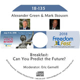 Alexander Green, Mark Skousen - Breakfast: Can You Predict the Future?