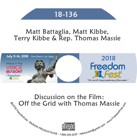 Battaglia, M. Kibbe, T. Kibbe, Massie - Discussion: Off the Grid with Thomas Massie (Film is 36 min.)