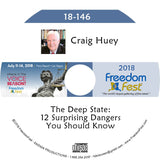 Craig Huey - The Deep State: 12 Surprising Dangers You Should Know