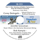 Corey DeAngelis, Jennifer Grossman, Rob Kampia - Part 1: Our America Initiative Symposium: Stop the Political Duopoly