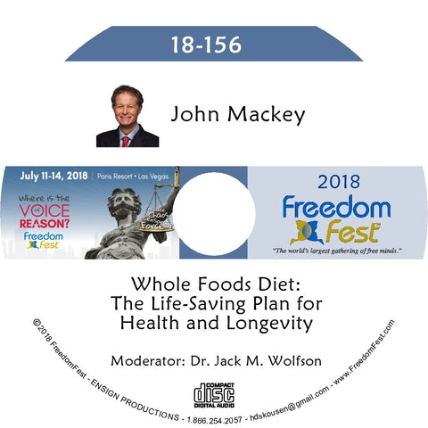 John Mackey - Whole Foods Diet: The Life-Saving Plan for Health and Longevity