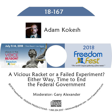 Adam Kokesh - A Vicious Racket or a Failed Experiment? Either Way, Time to End the Federal Government