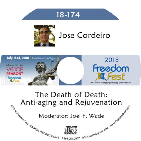 Jose Cordeiro - The Death of Death: Anti-aging and Rejuvenation